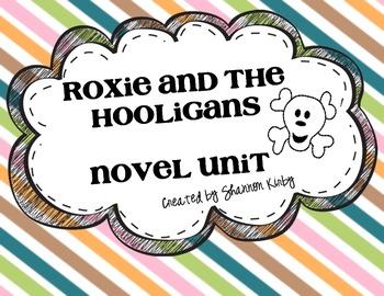 Roxie and the Hooligans {Novel Unit}