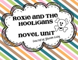 Roxie and the Hooligans {Novel Unit}