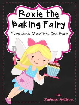 Roxie the Baking Fairy (Discussion Questions and More)