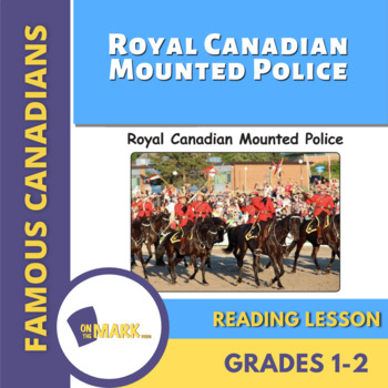 Royal Canadian Mounted Police (RCMP) Reading Lesson Gr. 1-2