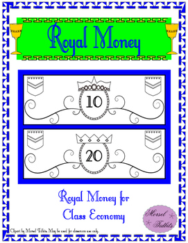 Royal Money: Classroom Economy