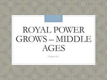 Royal Power Grows – Middle Ages