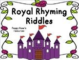 Royal Rhyming Riddles - Rhyming Word Fun