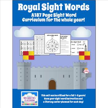 Royal Sight Words (A full year's Dolch Sight Word Curriculum - 187 pages!)