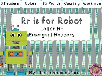 Letter of the Week Emergent Readers - R r is for Robot