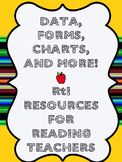 RtI Data Forms For Reading Teachers