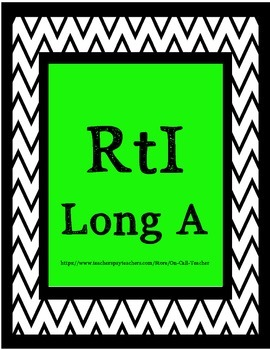 RtI Long A