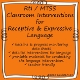 RtI / MTSS Classroom Interventions for Receptive & Express