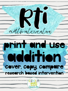 RtI Math Intervention: Cover, Copy, Compare Addition