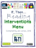 """RtI: Response to Intervention """"If, Then"""" Reading Interventions Menu"""