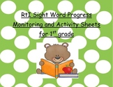 RtI Sight Word Progress Monitoring and Activity Sheets for 1st Grade
