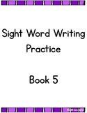RtI: Sight Word Writing Practice Book 5
