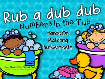 Rub a Dub Dub... Numbers in the Tub-- Hands On Matching Number sets