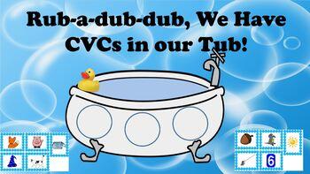 Rub-a-dub-dub, We have CVCs in our Tub!