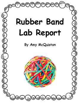 Rubber Band Lab Report