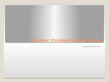 Rubber Chicken Lesson Plans