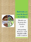 Rubbish at our School Activities - composting experiments and more!