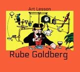 Rube Goldberg Art Lesson