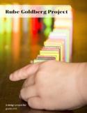 Rube Goldberg Project - MYP Rubrics IB Stem Tech Design Cy