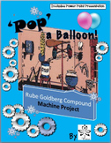 Rube Goldberg's Compound Machine Project - POP A Balloon!!!