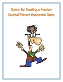 Rubric Create Your Own Fraction Decimal Percent Conversion Game