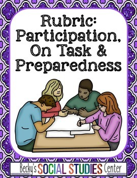 Rubric: Participation, Preparedness and On Task