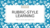Rubric-Style Learning Presentation