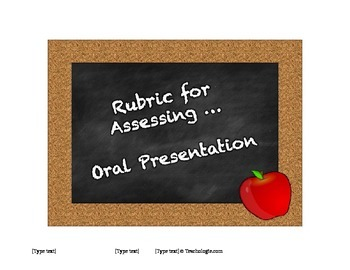 Rubric for Assessing Oral Presentations