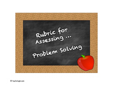 Rubric for Assessing Problem Solving
