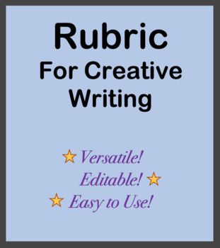 Rubric for Creative Writing Assignment - Versatile for many assignments & grades