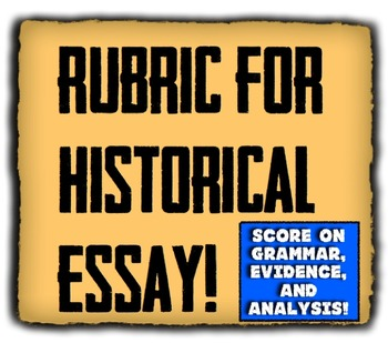 Rubric for History Essay!  Students self-assess their work