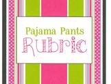 Rubric for Pajama Pants