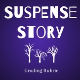 Rubric for Suspense Story