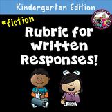 Rubric for Written Response-Kindergarten!