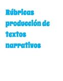 Rúbricas creación de textos narrativos