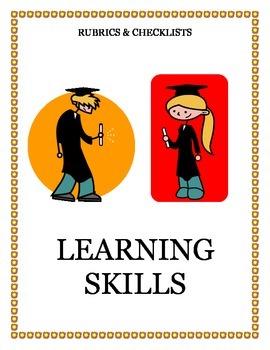 Rubrics & Checklists for Learning Skills