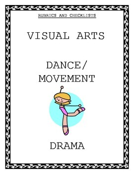 Rubrics & Checklists for Visual Arts, Dance & Drama