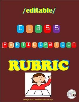 Rubrics: Class Participation HS Math {EDITABLE}