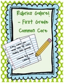Rubrics Galore! First Grade Common Core Rubrics