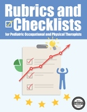 Rubrics and Checklists for School Based Occupational and Physical Therapists