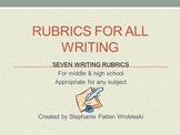 Rubrics for All Writing