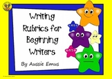 Rubrics for Beginning Writers