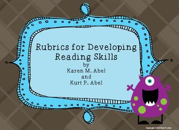 Rubrics for Developing Reading Skills