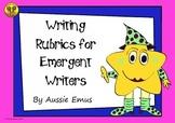 Rubrics for Emergent Writers - A New Twist!