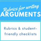 Rubrics for Writing an Argument - High School Grades 9-10