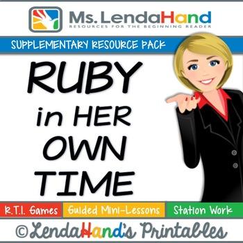 Reading Street, RUBY IN HER OWN TIME, Teacher Pack by Mrs. Lendahand:)