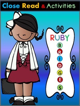 Ruby Bridges Close Reading Passage and Activities