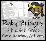 Ruby Bridges - 5th & 6th Grade Close Reading Activity