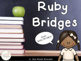 Ruby Bridges: A One Week Wonder