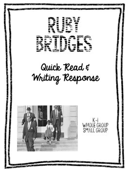 Ruby Bridges: A Quick Read and Writing Response